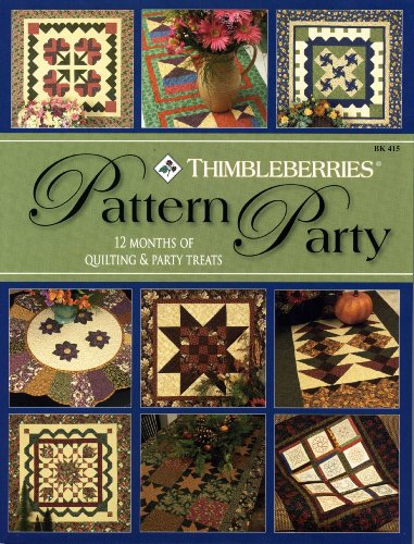 Thimbleberries® Pattern Party - 12 Months of Quilting & Party Treats: Lynette Jensen