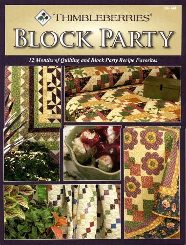 Thimbleberries® Block Party-12 Months of Quilting and Block Party Recipe Favorites (1935726412) by Lynette Jensen