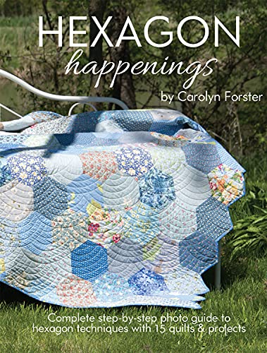 9781935726661: Hexagon Happenings: Complete Step-by-Step Photo Guide to Hexagon Techniques with 15 Quilts & Projects (Landauer) Finish Big Quilts Fast; Projects include a Table Mat, Runner, Bag, & Pincushion