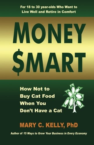 9781935733140: Money Smart: How not to buy cat food when you don't have a cat
