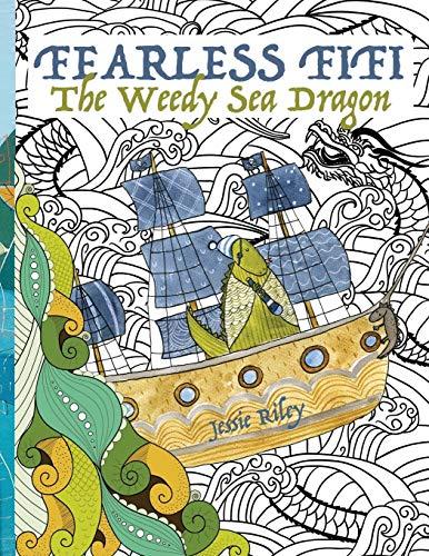 9781935734321: Fearless Fifi: The Weedy Sea Dragon Coloring Book