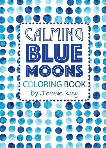 9781935734543: Calming Blue Moons Coloring Book