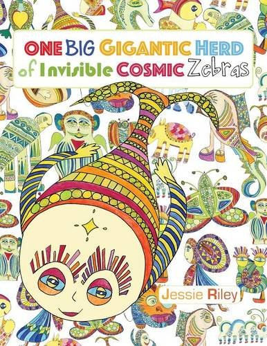 9781935734550: One Big Gigantic Herd of Invisible Cosmic Zebras Coloring Book