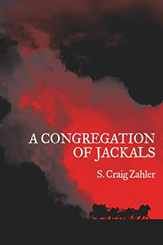 9781935738909: A Congregation of Jackals: Author's Preferred Text