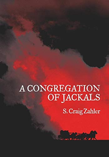 9781935738923: A Congregation of Jackals: Author's Preferred Text