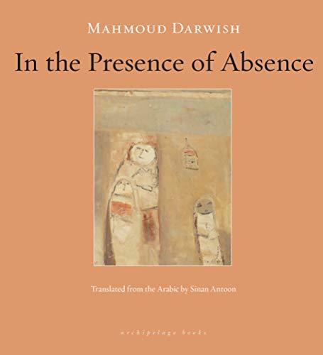 In the Presence of Absence: Darwish, Mahmoud
