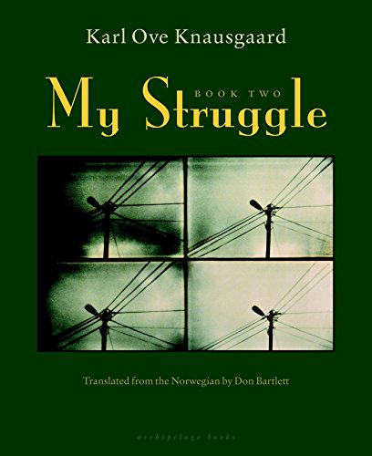 9781935744825: My Struggle: Man in Love