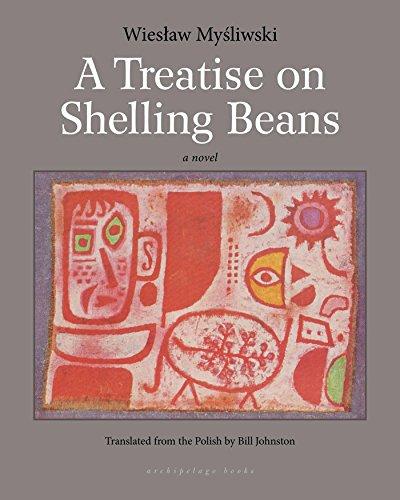 A Treatise on Shelling Beans: Mysliwski, Wieslaw