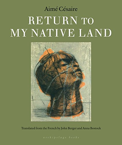 Return to My Native Land: Cesaire, Aime/ Berger,