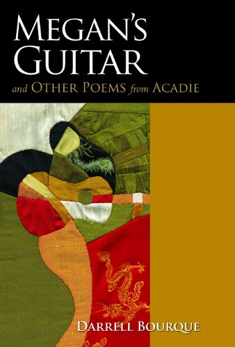 9781935754244: Megan's Guitar and Other Poems from Acadie (Louisiana Writers)