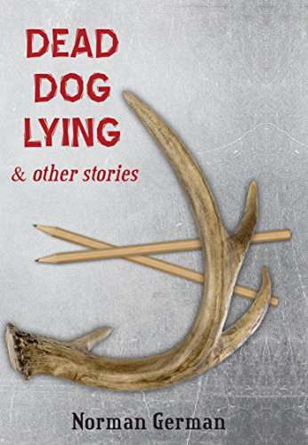 9781935754633: Dead Dog Lying & Other Stories