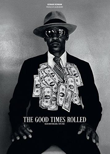 The Good Times Rolled, Black New Orleans 1978-1982: Bernard Hermann