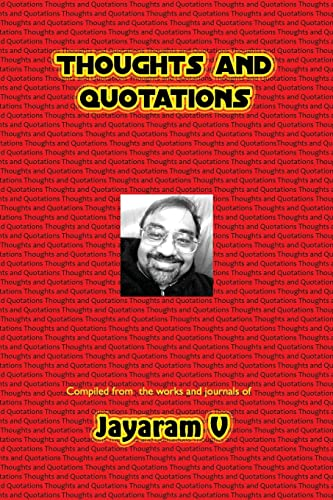 Thoughts and Quotations (Paperback): Jayaram V