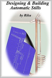 9781935761006: Designing and Building Automatic Stills Revised 2nd Edition