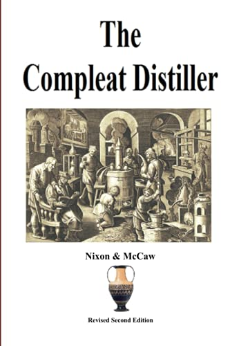 The Compleat Distiller (Revised 2nd Edition) by Michael Nixon (2010-11-07)