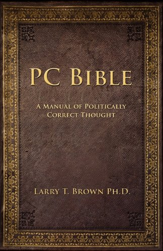 PC Bible (1935764152) by Larry Brown