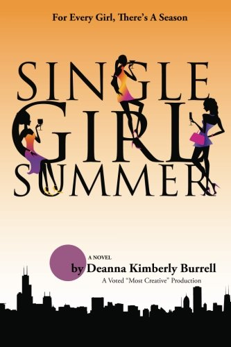 9781935766131: Single Girl Summer (Chi-Towne Fiction Books)