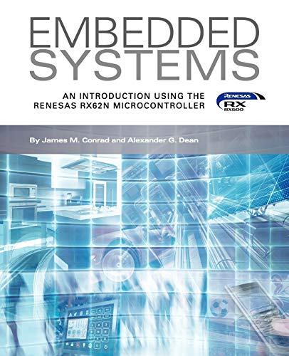 9781935772996: Embedded Systems, An Introduction Using the Renesas RX62N Microcontroller