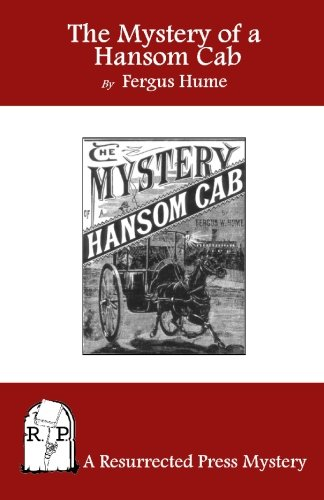9781935774082: The Mystery of a Hansom Cab