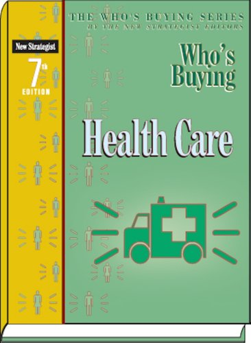 9781935775058: Who's Buying Health Care (Who's Buying Series)