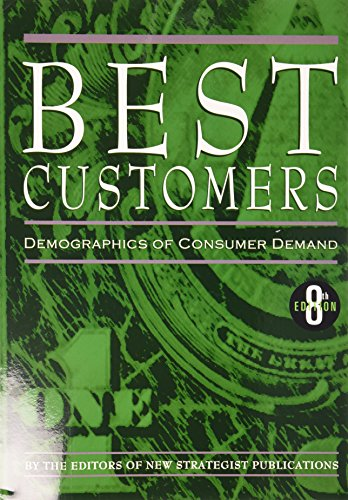 9781935775423: Best Customers: Demographics of Consumer Demand (Who's Buying)