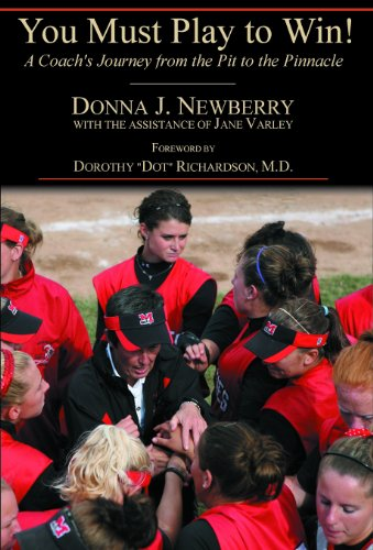 9781935778158: You Must Play to Win! A Coach's Journey from the Pit to the Pinnacle