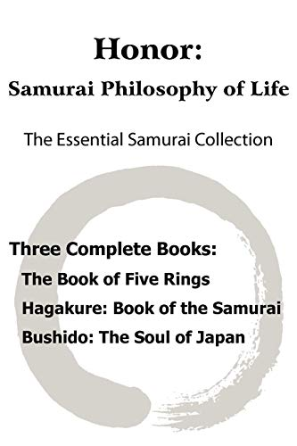 9781935785002: Honor: Samurai Philosophy of Life - The Essential Samurai Collection; The Book of Five Rings, Hagakure: The Way of the Samurai, Bushido: The Soul of Japan.