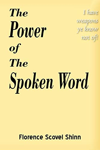 9781935785262: The Power of the Spoken Word