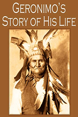 9781935785279: Geronimo's Story of His Life