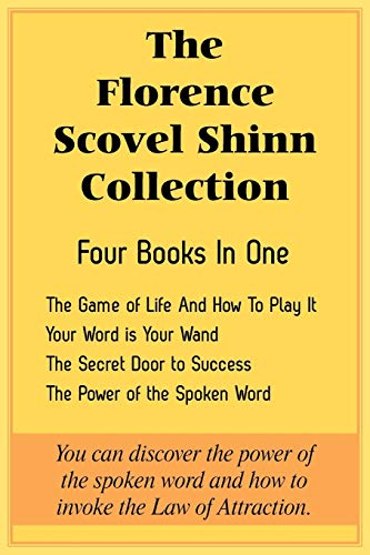 9781935785323: The Florence Scovel Shinn Collection: The Game of Life And How To Play It, Your Word is Your Wand, The Secret Door to Success, The Power of the Spoken Word