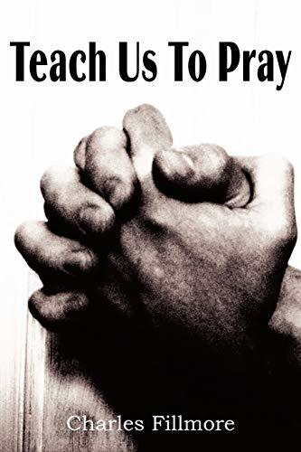 9781935785392: Teach Us to Pray