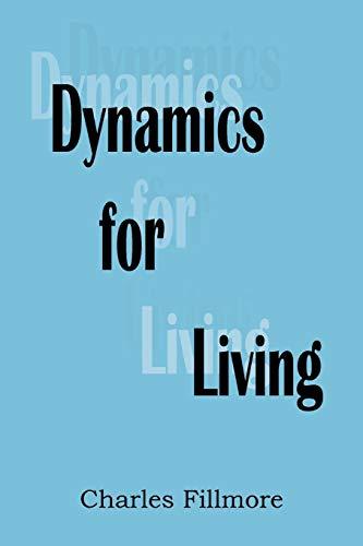 9781935785415: Dynamics for Living