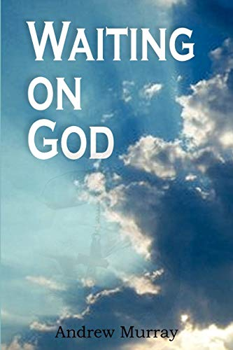 Waiting on God (1935785478) by Murray, Andrew