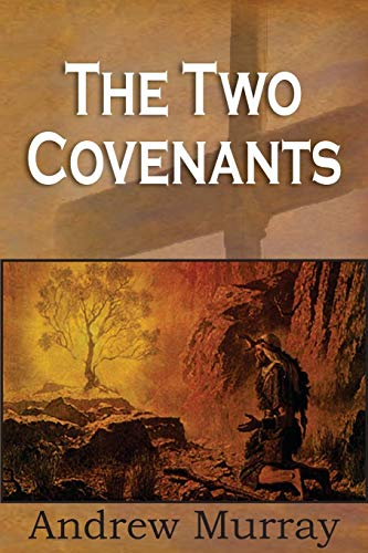 9781935785927: The Two Covenants