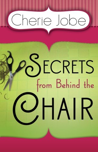 9781935786627: Secrets from Behind the Chair