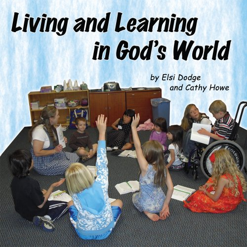 9781935787129: Living and Learning in God's World