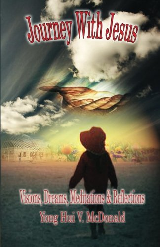 9781935791041: Journey with Jesus: Visions, Dreams, Meditations and Reflections