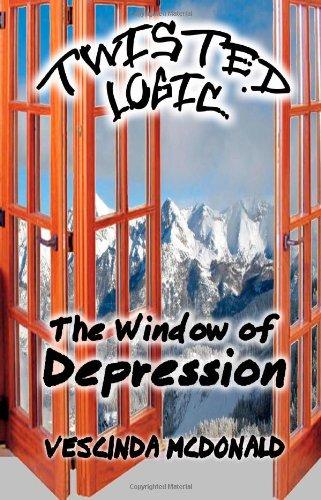 9781935791256: Twisted Logic: The Window of Depression