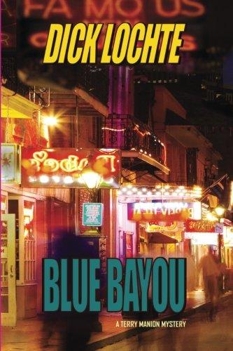 9781935797333: Blue Bayou (Terry Manion Mystery)