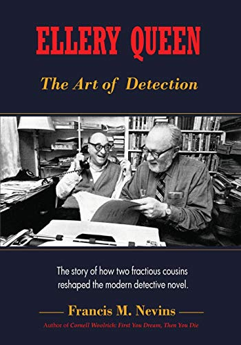 9781935797470: Ellery Queen: The Art of Detection: The story of how two fractious cousins reshaped the modern detective novel.