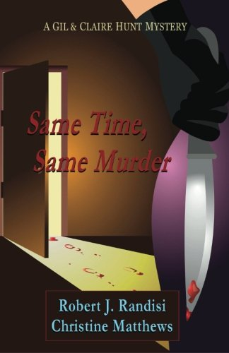 9781935797500: Same Time, Same Murder: A Gil & Claire Hunt Mystery