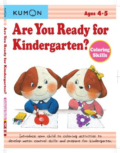 Are You Ready for Kindergarten? Coloring Skills: Kumon Publishing