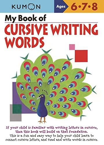 My Book of Cursive Writing: Words (Cursive Writing Workbooks): Kumon (Editor)