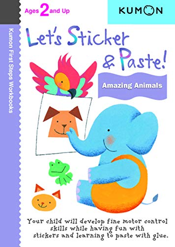 9781935800200: Let's Sticker & Paste! Amazing Animals (Kumon First Steps Workbooks)