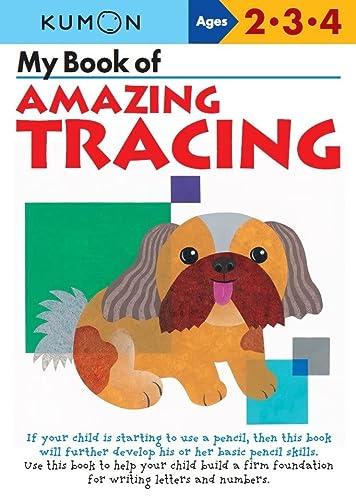 My Book of Amazing Tracing (Kumon Workbooks): Kumon