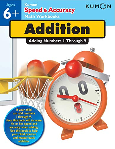 9781935800637: Speed & Accuracy: Adding Numbers 1-9 (Kumon Speed & Accuracy Workbooks) (Speed & Accuracy Math Workbooks)