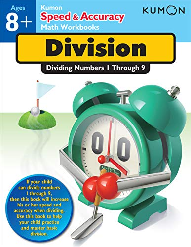 Division: Dividing Numbers 1 Through 9 (Kumon Speed & Accuracy Workbooks)
