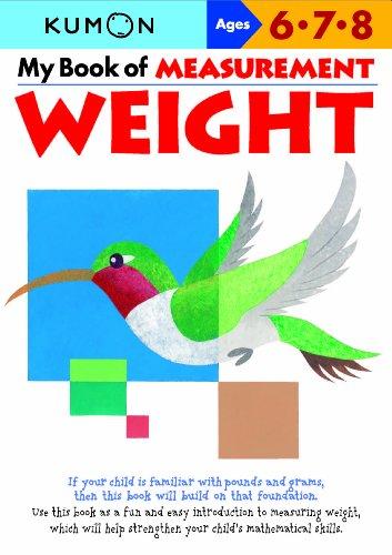 9781935800675: My Book of Measurement: Weight (Kumon Math Workbooks)