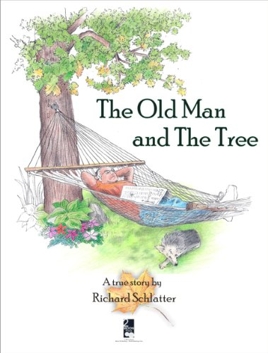The Old Man And The Tree (1935805924) by Richard Schlatter