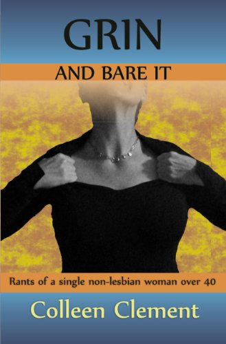 Grin and Bare it: Colleen Clement